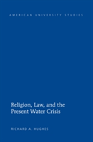 Religion, Law, and the Present Water Crisis