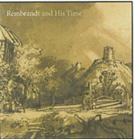 Rembrandt and His Time Masterworks from the Albertina