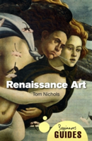 Renaissance Art A Beginner's Guide
