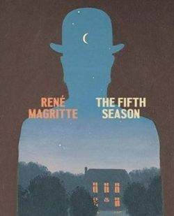 Rene Magritte: The Fifth Season
