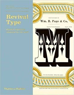 Revival Type Digital typefaces inspired by the past