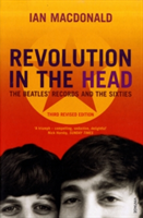 Revolution In The Head The Beatles Records and the Sixties