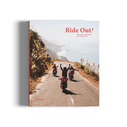 Ride Out! Motorcycle Roadtrips and Adventures