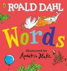 Roald Dahl: Words : A Lift-the-Flap Book