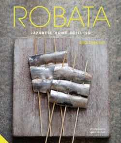 Robata Japanese Home Grilling