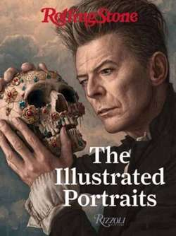 Rolling Stone The Illustrated Portraits