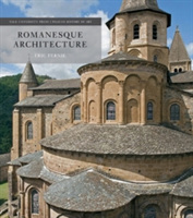 Romanesque Architecture The First Style of the European Age