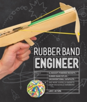 Rubber Band Engineer Build Slingshot Powered Rockets, Rubber Band Rifles, Unconventional Catapults, and More Guerrilla Gadgets from Household Hardware