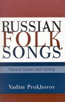 Russian Folk Songs Musical Genres and History
