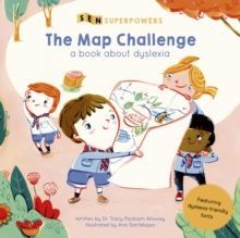 SEN Superpowers: The Map Challenge A Book about Dyslexia