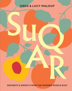 SUQAR: Desserts and Sweets from the Modern Middle Eas