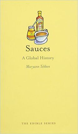 Sauces A Global History (Edible)