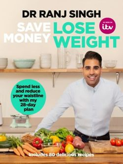 Save Money Lose Weight Spend Less and Reduce Your Waistline with My 28-day Plan