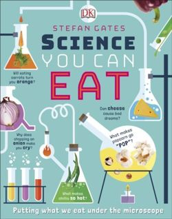 Science You Can Eat : Putting what we Eat Under the Microscope