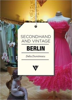 Secondhand & Vintage Berlin (Secondhand and Vintage)