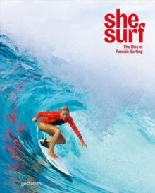She Surf The Rise of Female Surfing