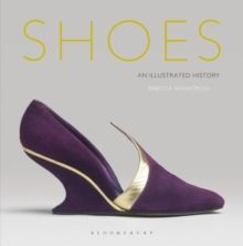 Shoes : An Illustrated History