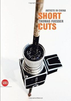 Short Cuts: Artists in China: 1