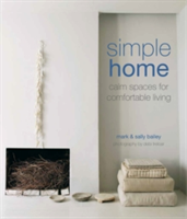 Simple Home Calm Spaces for Comfortable Living