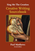 Sing me the Creation Creative Writing Sourcebook