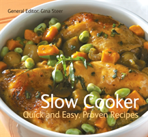 Slow Cooker Quick & Easy, Proven Recipes