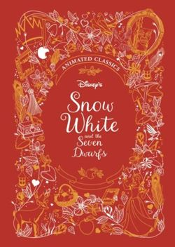 Snow White and the Seven Dwarfs (Disney Animated Classics)