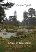Spaces in Translation Japanese Gardens and the West