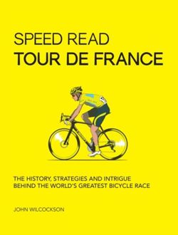 Speed Read Tour de France: The History, Strategies and Intrigue Behind the World's Greatest Bicycle Race : 7