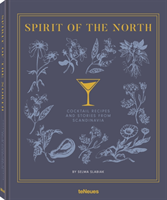 Spirit of the North Cocktail recipes & stories from Scandinavia