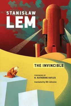 Stanislaw Lem : The Invincible