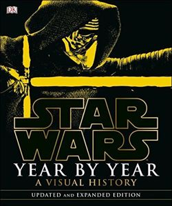 Star Wars Year by Year Updated Edition