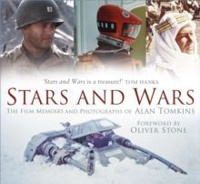 Stars and Wars The Film Memoirs and Photographs of Alan Tomkins
