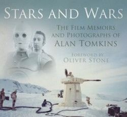 Stars and Wars: The Film Memoirs and Photographs of Alan Tomkins