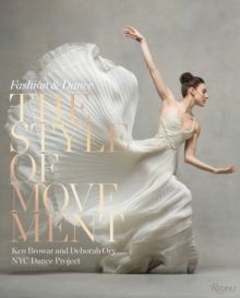 Style of Movement Fashion and Dance