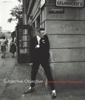 Subjective Objective A Century of Social Photography