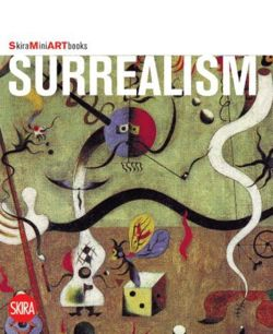 Surrealism (Skira Mini Artbooks)