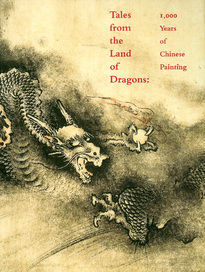 Tales from the Land of the Dragons - 1000 Years of Chinese Painting