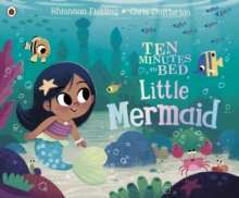 Ten Minutes to Bed: Little Mermaid