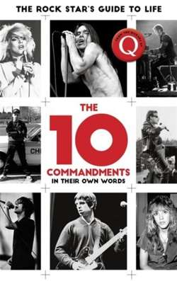 The 10 Commandments : The Rock Star's Guide to Life