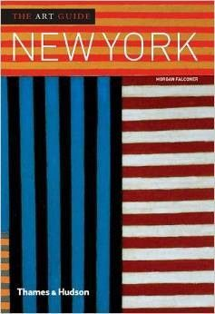 The Art Guide: New York by Morgan Falconer