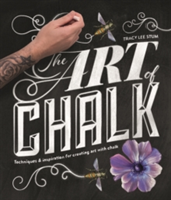 The Art of Chalk Techniques and Inspiration for Creating Art with Chalk