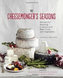The Cheesemonger's Seasons (Cheesemonger's Kitchen)