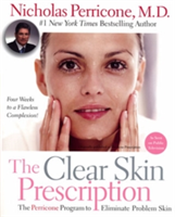 The Clear Skin Prescription The Perricone Program to Eliminate Problem Skin