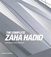 The Complete Zaha Hadid Expanded and Updated