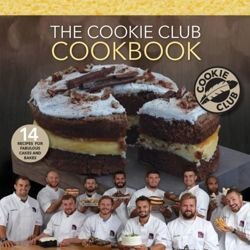 The Cookie Club Cookbook : 14 Recipes for delicious cakes and bakes from the world famous Cookie Club