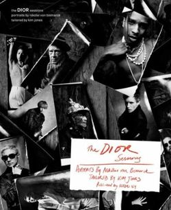 The Dior Sessions : Dior Men by Kim Jones