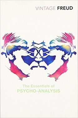 The Essentials of Psycho-analysis by Sigmund Freud