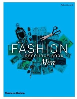 The Fashion Resource Book: Men