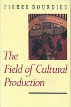 The Field of Cultural Production Essays on Art and Literature