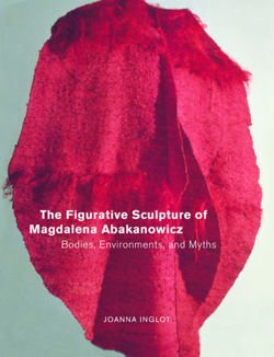 The Figurative Sculpture of Magdalena Abakanowicz: Bodies, Environments, and Myths